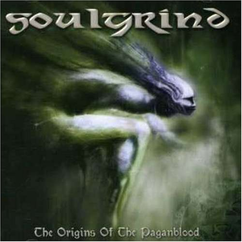 Origins of the Paganblood by Soulgrind