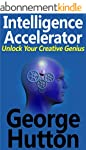 Intelligence Accelerator: Unlock Your...