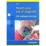 Nutrición en el deporte: Un enfoque práctico