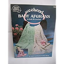 Weekend baby afghans to knit and crochet