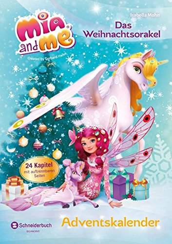 Mia and me Adventskalender: Das Weihnachtsorakel