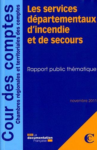 Les services départementaux d'incendie et de secours par Cour des comptes