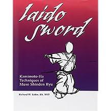 Iaido Sword: Kamimoto-ha Techniques of Muso Shinden Ryu