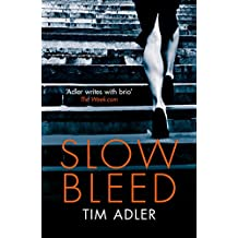 Slow Bleed: A Medical Thriller (English Edition)