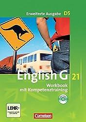 English G 21 - Erweiterte Ausgabe D: Band 5: 9. Schuljahr - Workbook mit CD-Extra (CD-ROM und CD auf einem Datenträger): Mit Wörterverzeichnis zum Wortschatz der Bände 1-5 auf CD