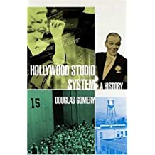 The Hollywood Studio System: A History