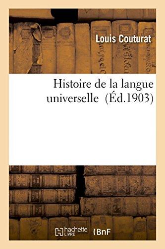 Histoire de la langue universelle par Louis Couturat