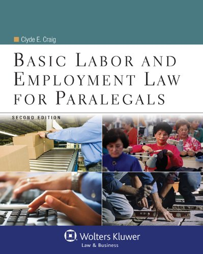 Basic Labor and Employment Law For Paralegals, Second Edition (Aspen College)