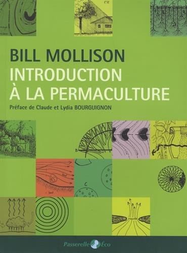 Introduction à la permaculture par Bill Mollison