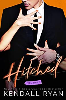 Hitched (Imperfect Love Book 3) by [Ryan, Kendall]