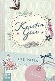 Die Patin: Roman (Allgemeine Reihe. Bastei Lübbe Taschenbücher)