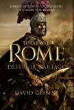Total War. Rome II. Destruir Cartago