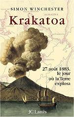 Krakatoa - 27 août 1883, le jour où la Terre explosa de Simon Winchester