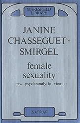Female Sexuality: New Psychoanalytic Views