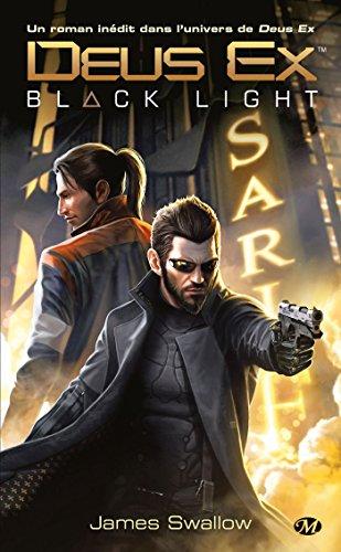 Deus Ex, Tome : Black Light