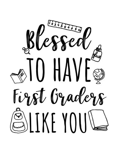 Blessed To Have First Graders Like You: First Grade Teacher Appreciation Doodle Sketch Book