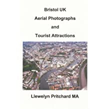 Bristol UK Aerial Photographs and Tourist Attractions (Album de Fotos)