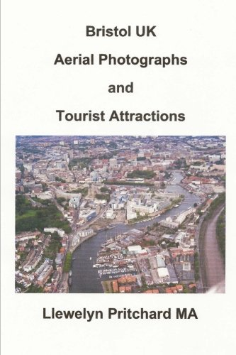 Bristol UK Aerial Photographs and Tourist Attractions: Volume 16 (Argazki Albumak)