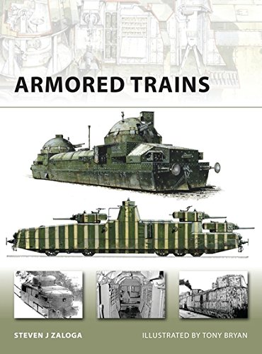 Armored Trains (New Vanguard) por Steven J. Zaloga