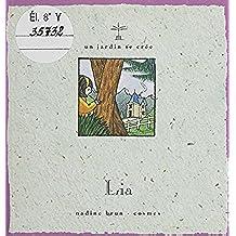 Lia (Un jardin se cree) (French Edition)