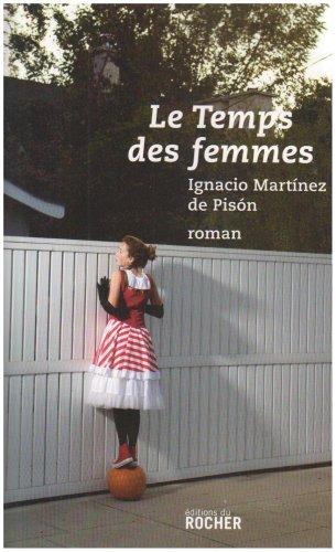 Le Temps des femmes par Ignacio Martinez de Pison