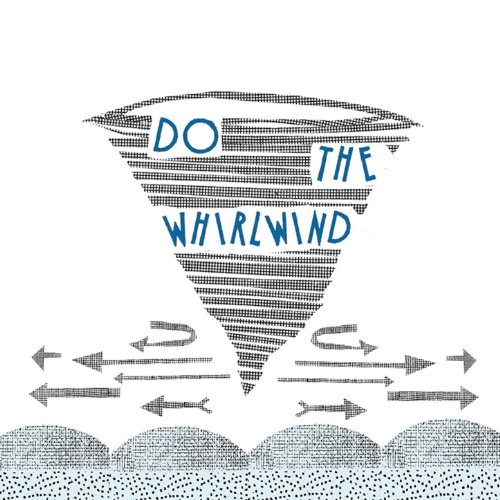 Do The Whirlwind EP