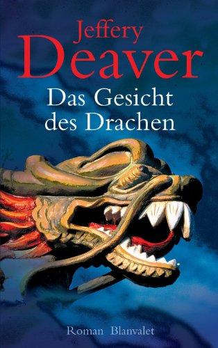 Buchseite und Rezensionen zu 'Das Gesicht des Drachen: Roman (Lincoln-Rhyme-Thriller 4)' von Jeffery Deaver