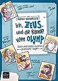 Ich, Zeus, und die Bande vom Olymp  Götter und Helden erzählen griechische Sagen