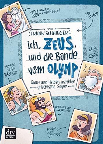 more photos on wholesale new appearance Ich, Zeus, und die Bande vom Olymp Götter und Helden erzählen griechische  Sagen