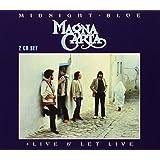 Midnight Blue / Live & Let Live