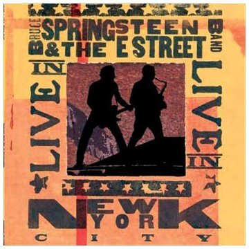 Live in New York City by Bruce Springsteen (2007-08-02)