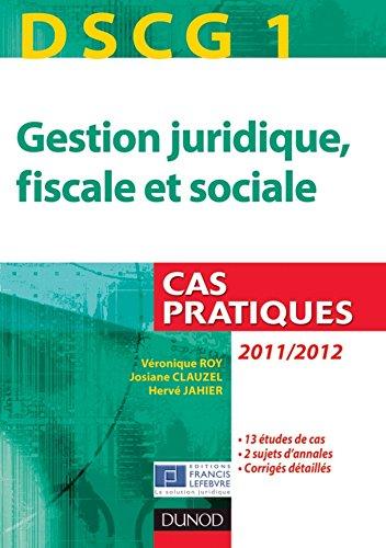 DSCG 1 - Gestion juridique, fiscale et s...