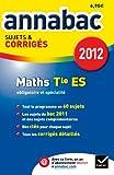 Mathématiques Tle ES : Sujets et corrigés