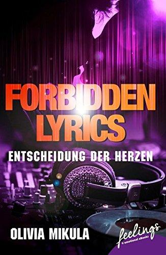 Forbidden Lyrics: Entscheidung der Herzen (Buch-charts Rose)