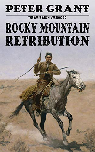 Rocky Mountain Retribution (Ames Archives Book 2) (English Edition)