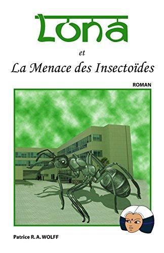 Livre gratuits Lona et la Menace des Insectoïdes epub, pdf
