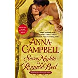 Seven Nights in a Rogue's Bed (Sons of Sin) by Anna Campbell (2012-09-25)