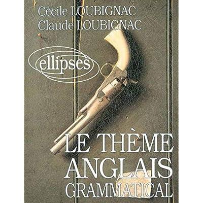 Le Thème Anglais Grammatical