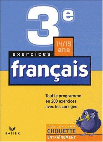 Chouette Entraînement : Français, 3e - 14-15 ans, exercices de base