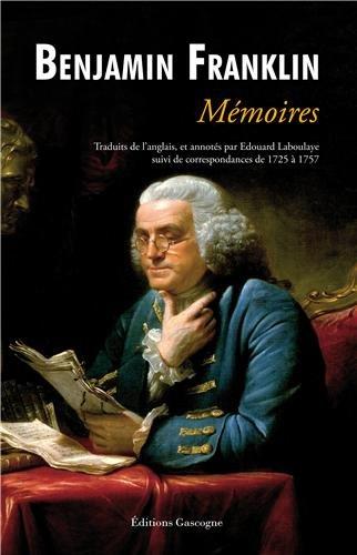 Mémoires de Benjamin Franklin