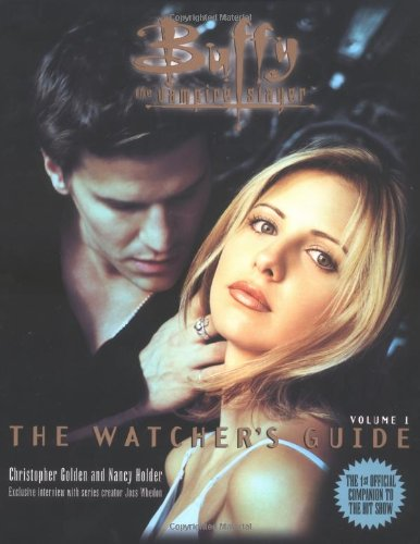Buffy: v. 1: The Watcher's Guide (Buffy the Vampire Slayer S.)