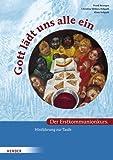 Gott lädt uns alle ein. Der Erstkommunionkurs: Hinführung zur Taufe von Frank Reintgen (8. Juli 2008) Broschüre