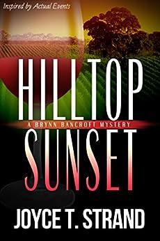 Hilltop Sunset: A Brynn Bancroft Mystery by [Strand, Joyce T]