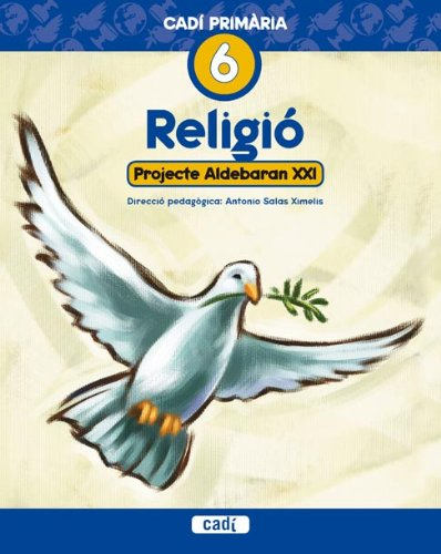 Religió 5º Primària. Projecte Aldebaran XXI: Cadí Primária. (Projecte Aldebarán XXI) - 9788447408306