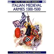 Italian Medieval Armies 1300-1500 (Men-at-Arms) by David Nicolle (1983-03-24)