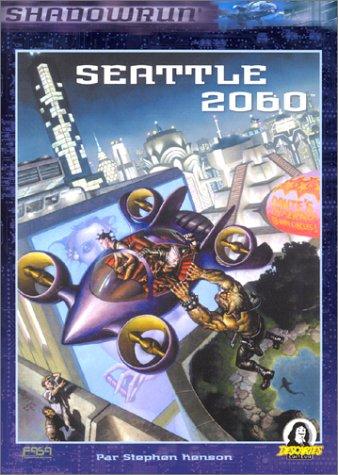 Seattle 2060: Supplément de Shadowrun