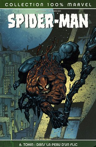 Spider-Man, Tome 6 : Toxin : Dans la peau d'un flic par Peter Milligan, Darick Robertson