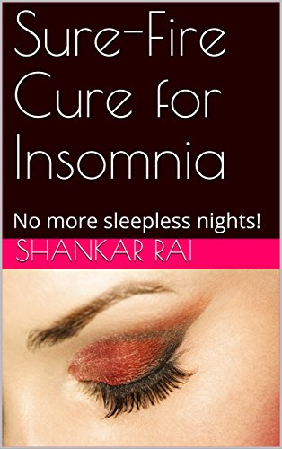 sure-fire-cure-for-insomnia-no-more-sleepless-nights-english-edition