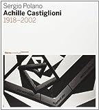 Achille Castiglioni. 1918-2002. Ediz. ilustrado