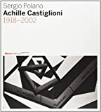 Achille Castiglioni. 1918-2002. Ediz. illustré